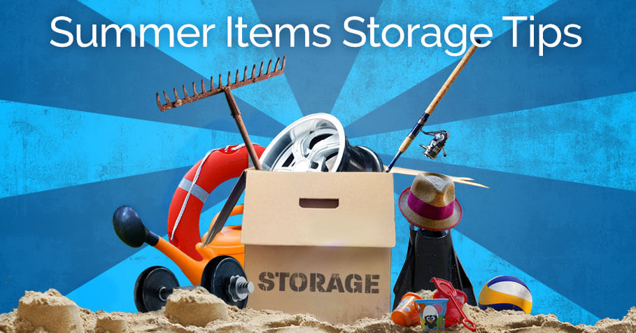 summer items storage tips